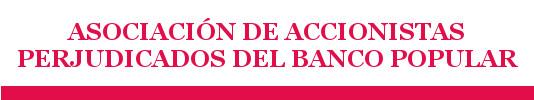 Asociación de Accionistas Perjudicados del Banco Popular